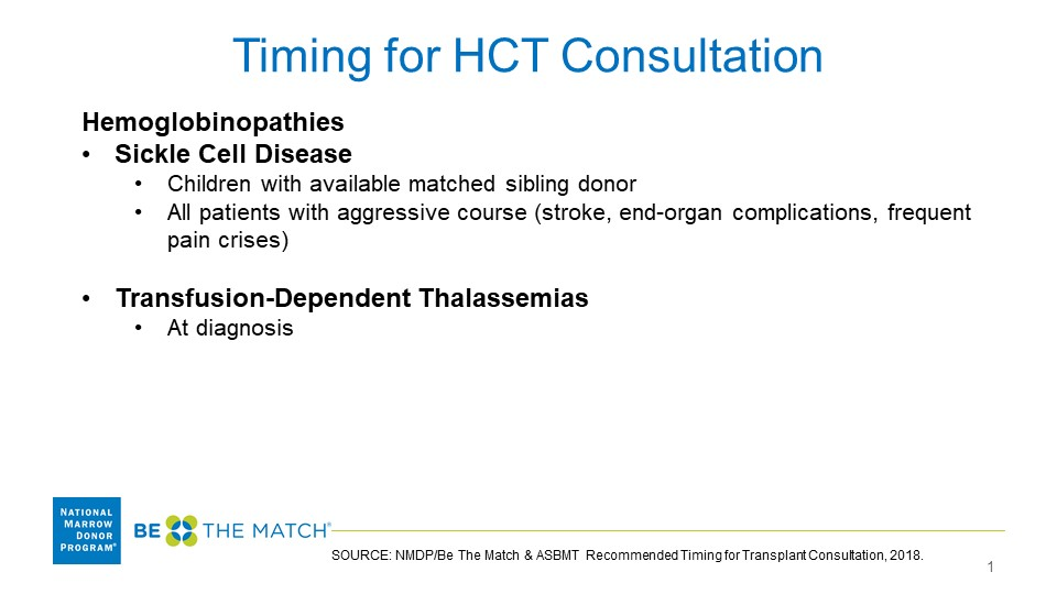 Hemaglobinopathies, Transplant Consultation Timing Guidelines
